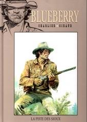 Blueberry - La collection (Hachette) -911- La Piste des Sioux
