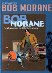 Bob Morane 11 (La collection - Altaya) -47- La Revanche de l'Ombre Jaune