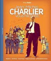 (AUT) Charlier - Jean-Michel Charlier vous raconte...