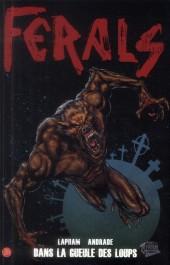 Ferals -2- Dans la gueule des loups
