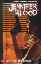 Jennifer Blood -3- Sans peur et sans reproche