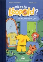 Où es-tu Léopold ? -31- Invivible, c'est pas du jeu !