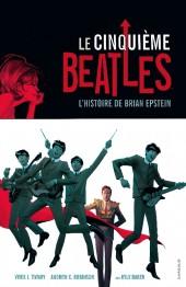 Le cinquième Beatles - L'histoire de Brian Epstein