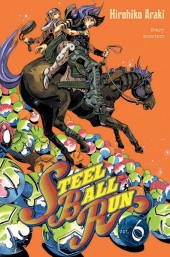 Steel ball run -6- Scary Monsters