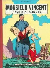 Monsieur Vincent (Reding) -1- Monsieur Vincent l'ami des pauvres