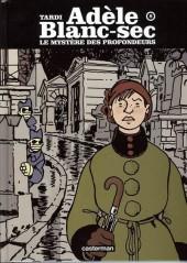Adèle Blanc-Sec (Les Aventures Extraordinaires d') -8a10- Le Mystère des profondeurs