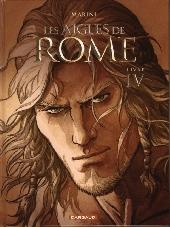 Les aigles de Rome -4TL- Livre IV