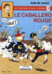 Oncle Zigomar (Les aventures d') -2- Le caballero rouge