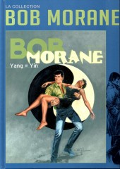 Bob Morane 11 (La collection - Altaya) -49- Yang = Yin