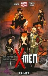 X-Men (2013) -INT01- Primer