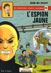 Oncle Zigomar (Les aventures d') -5- L'espion jaune