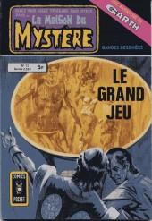 La maison du Mystère (Arédit) -13- Le grand jeu