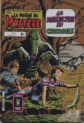 La maison du Mystère (Arédit) -16- La malédiction du crocodile