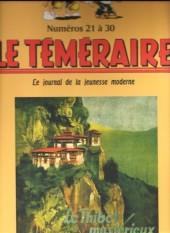Le teméraire (périodique) -3- Numéros 21 à 30