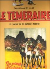 Le teméraire (périodique) -4- Numéros 31 à 41