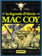 Mac Coy -1- La légende d'Alexis Mac Coy