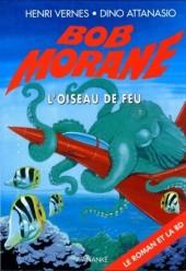 Bob Morane 6 (Ananké/Miklo) -1Poch- L'Oiseau de feu