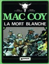 Mac Coy -6- La mort blanche