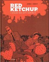 Red Ketchup (La Pastèque) -6- L'Oiseau aux sept surfaces