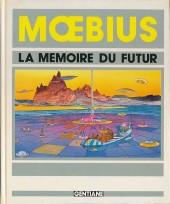(AUT) Giraud / Moebius -1- La mémoire du futur