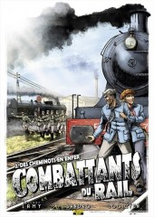 Combattants du rail -2- Des cheminots en enfer