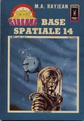 Sidéral (3e série - Arédit - Comics Pocket) -5- Base spatiale 14