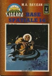 Sidéral (3e série - Arédit - Comics Pocket) -6- Base spatiale 14