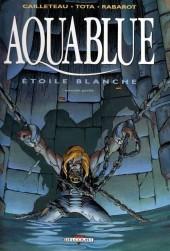 Aquablue -7b2006- Étoile blanche - Seconde partie