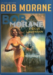 Bob Morane 11 (La collection - Altaya) -51- L'Œil de l'iguanodon