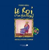 (AUT) Kroll -HS2013- Le Roi et son bouffon - Une belle histoire d'humour