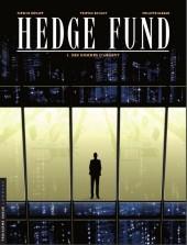 Hedge Fund -1- Des hommes d'argent