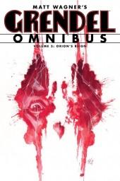 Grendel Omnibus (2012) -OMNI03- Volume 3: Orion's Reign
