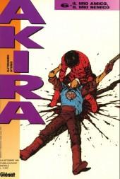 Akira (en italien) -6- Il mio amico, il mio nemico