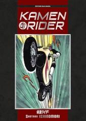 Kamen rider -1- Tome 1