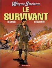 Wayne Shelton -4a- Le survivant