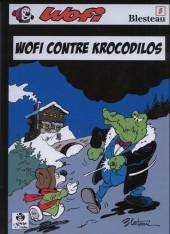 Wofi -5- Wofi contre krocodilos