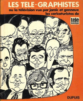 Les télé-Graphistes -1- Tome 1 1re série - Les caricaturiste de télémoustique