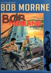 Bob Morane 11 (La collection - Altaya) -52- Les Déserts d'Amazonie