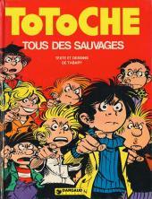Totoche -7- Tous des sauvages