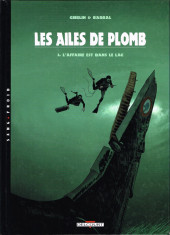 Les ailes de Plomb -3- L'affaire est dans le lac
