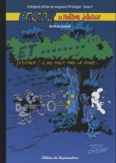 Arthur le fantôme justicier (Cézard, Éditions du Taupinambour) -9- Et ........(1) chut ! il ne faut pas le dire...