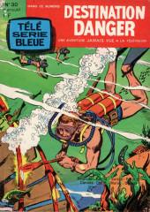 Télé série bleue (Les hommes volants, Destination Danger, etc.) -30- Destination danger - Pêches en eaux troubles