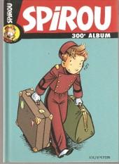 (Recueil) Spirou (Album du journal) -300a- spirou album du journal