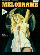 Melodrame -7- Haine mortelle