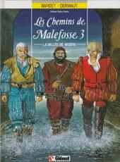 Les chemins de Malefosse -3b95- La Vallée de misère