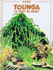 Tounga (Cartonné) -16- La mort du géant