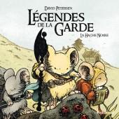 Légendes de la Garde -3- La Hache Noire