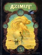 Azimut (Lupano/Andréae) -2- Que la belle meure