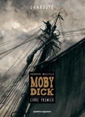 Moby Dick (Chabouté) -1- Livre premier