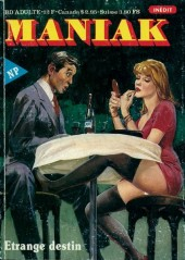 Maniak (Novel Press) -7- Etrange destin